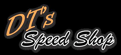 DT's Speed Shop